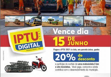 Mundo Novo Atenção! Oportunidade de 20% de desconto no pagamento á vista do IPTU vence na próxima terça-feira (15)